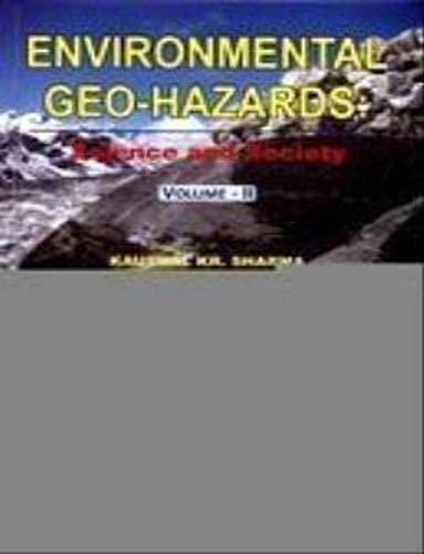 Environmental Geo-Hazards: Science and Society Volume-II: Kaushal KR. Sharma,