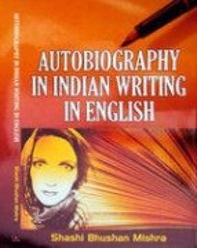 Autobiography in Indian Writing in English: S.B. Mishra