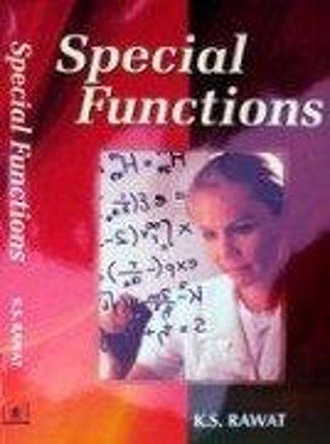 Special Functions: K.S. Rawat