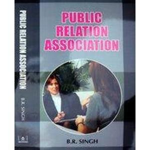 Public Relation Association: B.R. Singh
