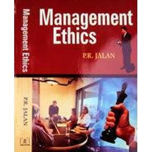 Management Ethics: P.R. Jalan