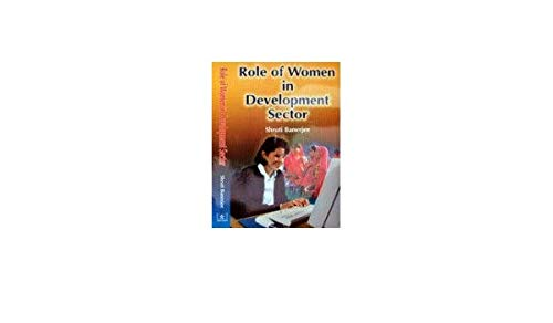 Role of Women in Development Sector: Shruti Banerjee