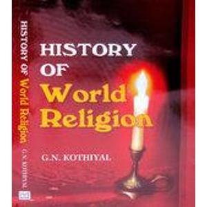 History of World Religion: G.N. Kothiyal