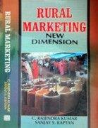 Rural Marketing New Dimension A Facsimile Of: C. Rajendra Kumar