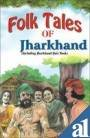 Folk Tales of Jharkhand (Paperback): Rachna Bhola Yamini