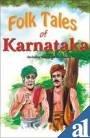 Folk Tales of Karnataka (Paperback): Rachna Bhola Yamini