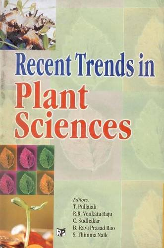 Recent Trends in Plant Sciences: T Pullaiah; R