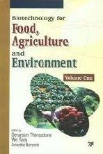 Biotechnology for Food Agriculture and Environment, Volume: Annette Bennett, Devarajan