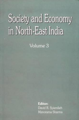 Society & Economy in North East india: Syiemlieh, D. R.