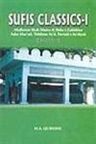 Sufis: Classics- I: Salar Mas'ud, Tohfatus Sa'd, Fawaid-i-Sa'diyah, Malfoozat Shah ...