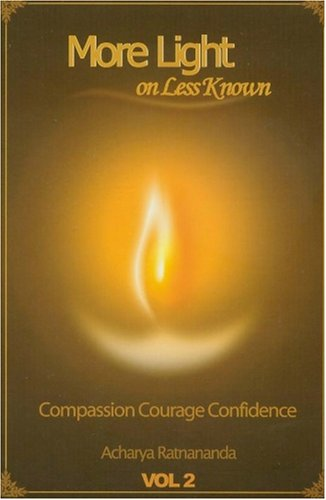 More Light on Less Known, Volume 2 (More Light on Less Know: Compassion Courage Confidence, Volume ...