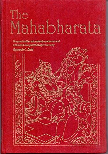 The Mahabharata: India's Great Epic: Romesh C. Dutt