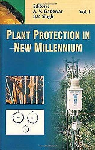 Plant Protection in New Millennium in 2: Dr. Ashok V.