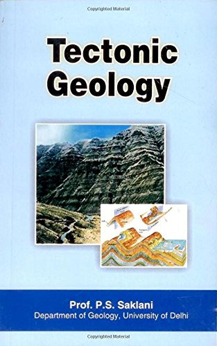 Tectonic Geology: P.S. Saklani