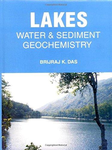 Lakes: Water & Sediment Geochemistry: Brijraj K. Das
