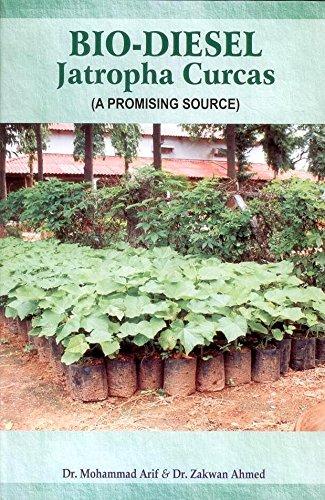 Bio-Diesel Jatropha Curcas (A Promising Source): Mohammad Arif,Zakwan Ahmed