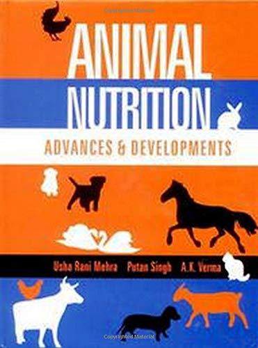 Animal Nutrition : Advances and Developments: Usha Rani Mehra,