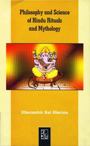Philosophy and Science of Hindu Rituals and Mythology: Dharambir Rai Sharma