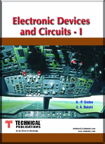 Electronic Devices and Circuits-I: A.P. Godse,U.A. Bakshi