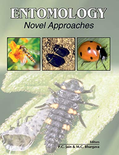Entomology: Novel Approaches: P.C. Jain,M.C. Bhargava