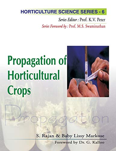 Propagation of Horticultural Crops: Markose Baby Lissy