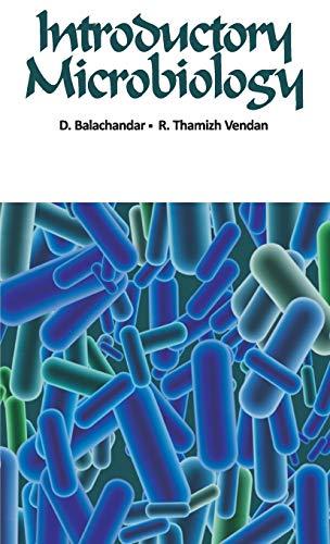 Introductory Microbiology: D. Balachandar,R. Thamizh Vendan