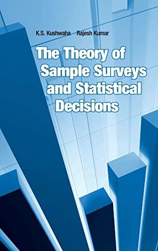The Theory of Sample Surveys and Statistical: Kumar Rajesh Kushwaha