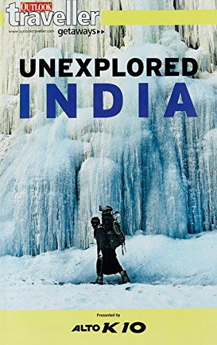 9788189449520: OUTLOOK PUBLISHING Outlook Traveller Getaways : Unexplored India