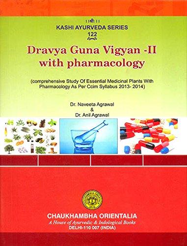 Dravyaguna Vigyan - II with Pharmacology: Naveeta Agrawal and Anil Kumar