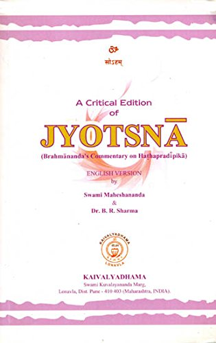9788189485665: A Critical Edition of Jyotsna (Brahmananda's Commentary on Hathapradipika) (Transliteration with English Translation)