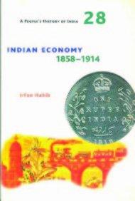 9788189487461: Indian Economy 1858-1914