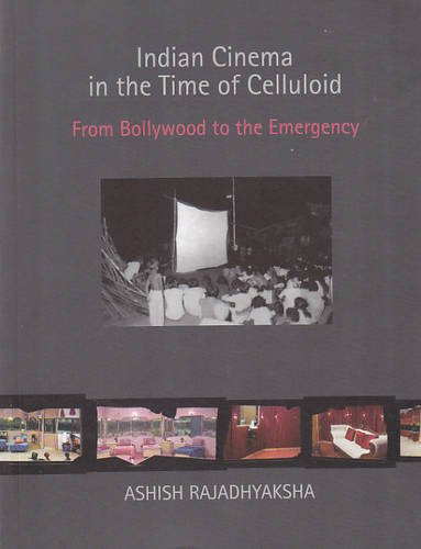 9788189487973: Indian Cinema in the Time of Celluloid from Bollywood to the Emergency