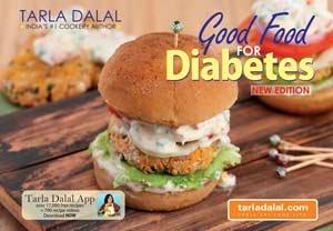 Good Food for Diabetes New edition: Tarla Dalal
