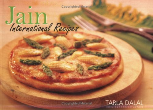 Jain International Recipes: Tarla Dalal