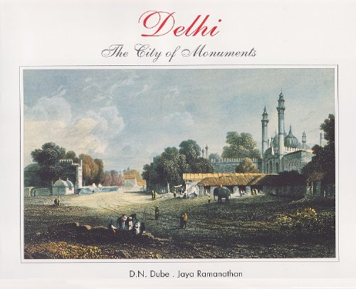 9788189497224: Timeless Books Delhi The City Of Monuments
