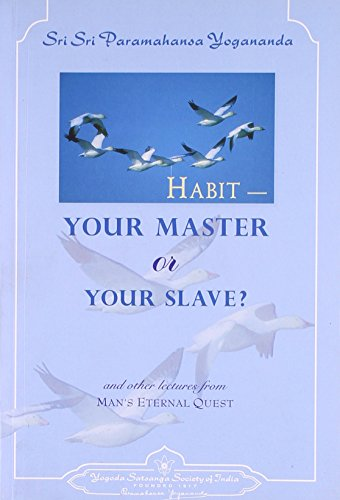 9788189535308: Habit Your Master Or Your Slave?