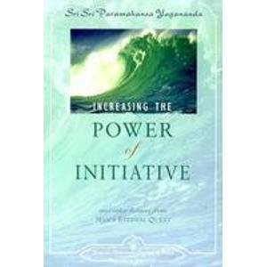 Increasing The Power of Initiative: Paramahansa Yogananda