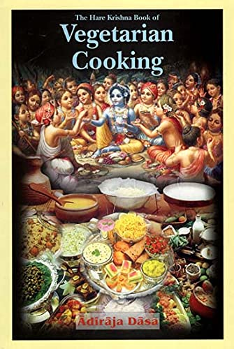 The Hare Krishna Book of Vegetarian Cooking: Dasa, Adiraja