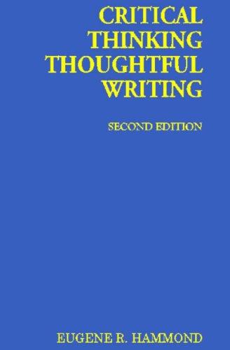 9788189617127: Critical Thinking, Thoughtful Writing