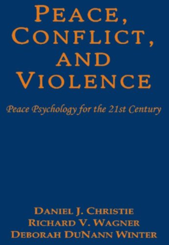 9788189617554: Peace, Conflict, and Violence : Peace Psychology for the 21st Century