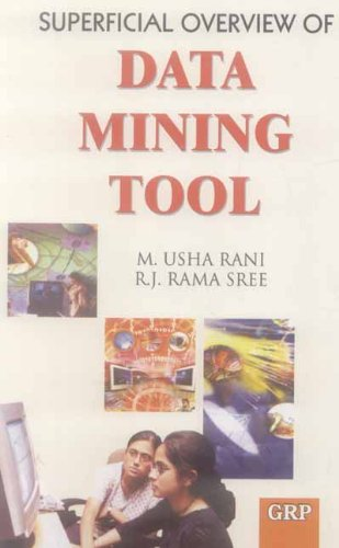 9788189630027: Superficial Overview of Data Mining Tool