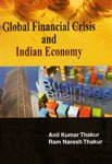 Global Financial Crisis and Indian Economy: Anil Kumar Thakur