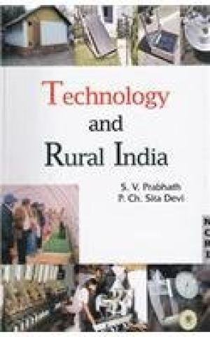Technology and Rural India: P. Ch. Sita Devi,S.V. Prabhath