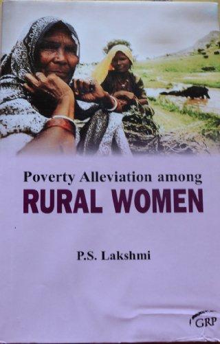 Poverty Alleviation among Rural Women: P.S. Lakshmi
