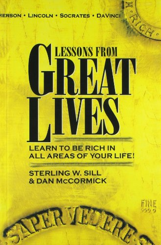 Lessons from Great Lives: Learn to be: Sill S.W. &