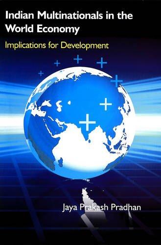 Indian Multinationals in the World of Economy: Pradhan, Jaya Prakash