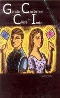 Gender Caste and Class in India: Neelima Yadav