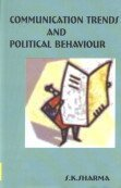 Communication Trends and Political Behaviour : A: Sanjeev Kumar Sharma