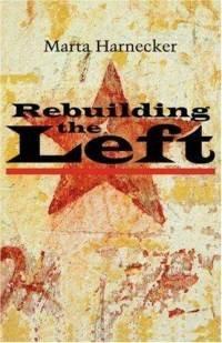 9788189654429: Rebuilding the Left
