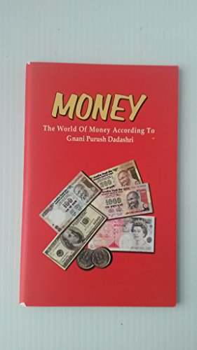Money: The World of Money According to